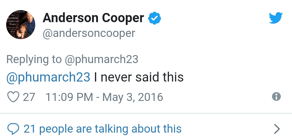 FAKE. Cooper responded to Twitter users that the supposed statement is 'fake'