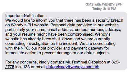 SECURITY BREACH. Wendy's Philippines informs users through text of a data breach on their website.