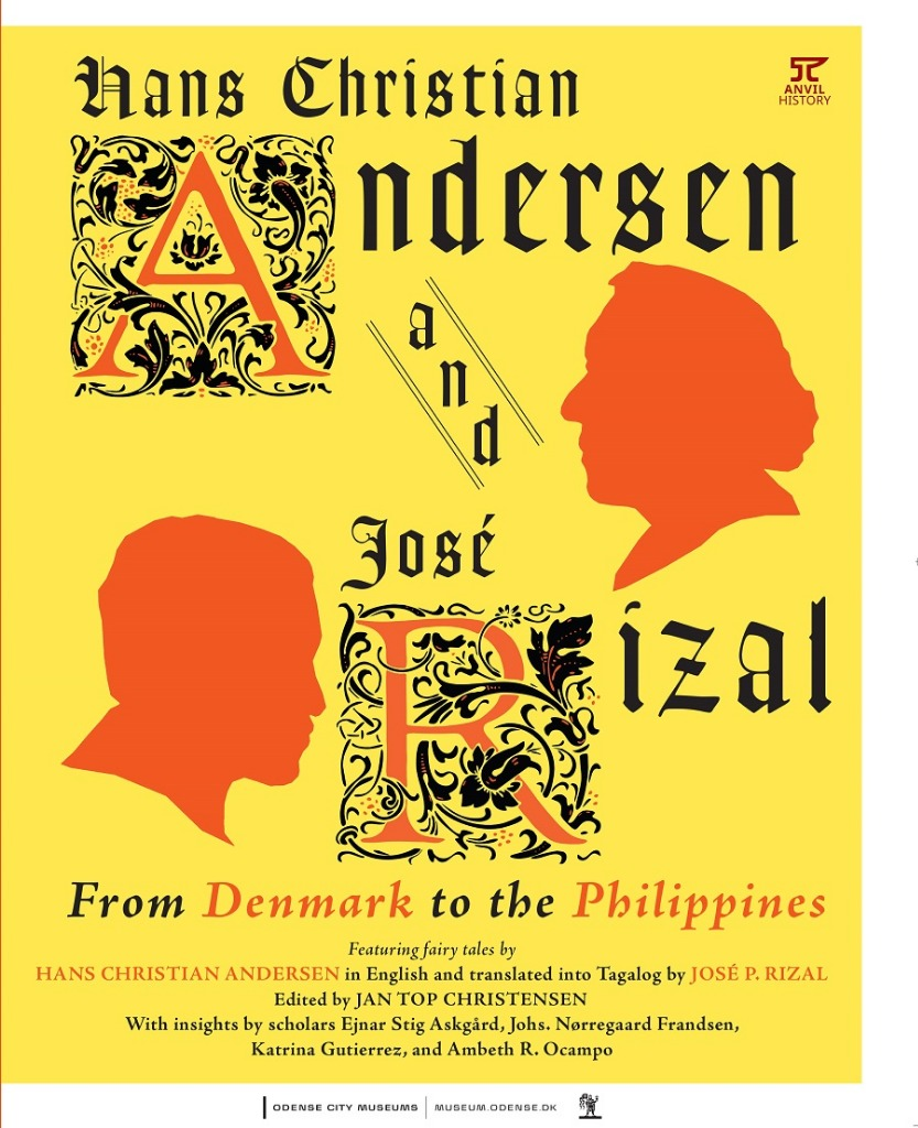 TWO BRAINS ARE BETTER THAN ONE. Marvel at the literary prowess of both Andersen and Rizal in this compilation of translated tales. Photo courtesy of Anvil Publishing