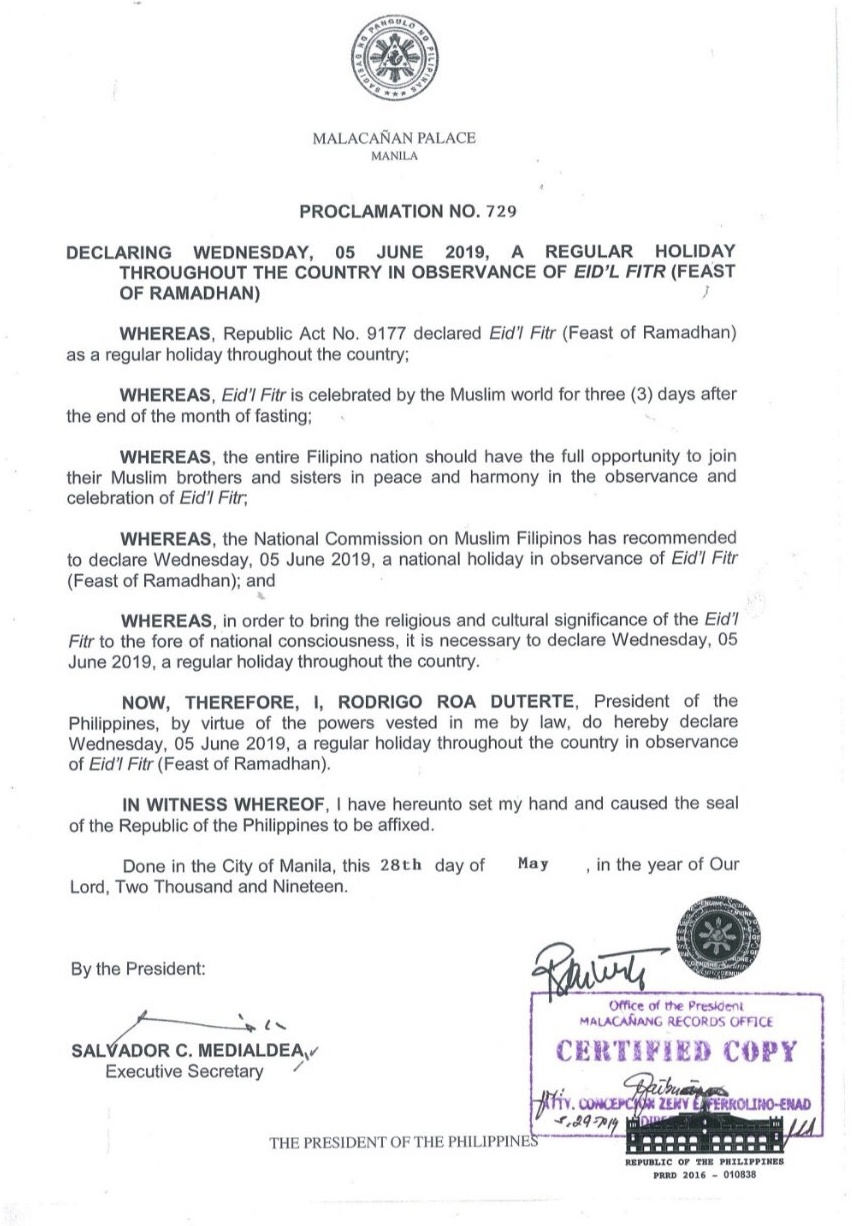 HOLIDAY PROCLAMATION. A copy of Proclamation No. 729, declaring June 5, 2019, as the Edi'l Fitr holiday.