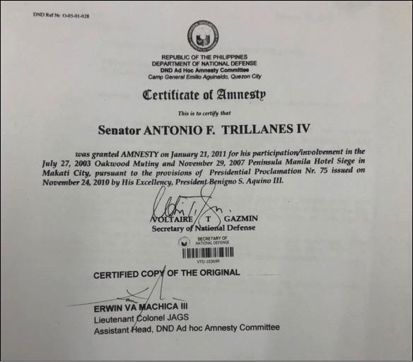 AMNESTY. Trillanes was granted amnesty in 2011.