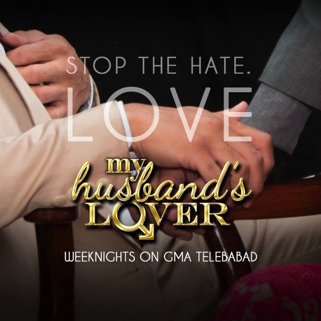 DON'T HATE. GMA reacts to CBCP's statement about television show u0022My Husband's Lover.u0022 Photo from the My Husband's Lover Facebook page