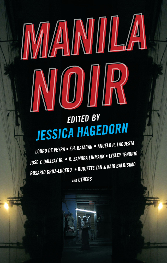 DARK AND LIGHT. The cover of 'Manila Noir.' Image courtesy of National Book Store